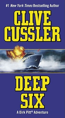 Deep Six By Cussler, Clive